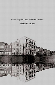 Observing the Labyrinth from Heaven (2007, 2008)